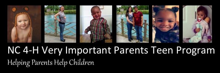 NC 4-H Very Important Parent (VIP) Teen Program